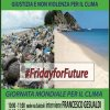 FRIDAYS FOR FUTURE - GIORNATA MONDIALE PER IL CLIMA
